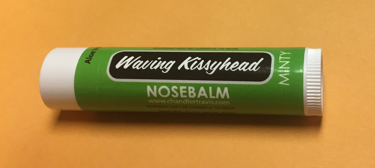 Waving Kissyhead Nosebalm