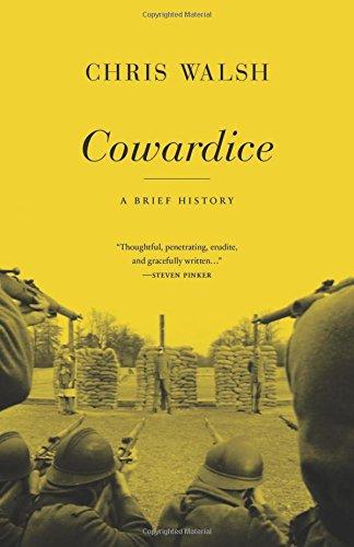 Cowardice: A Brief History