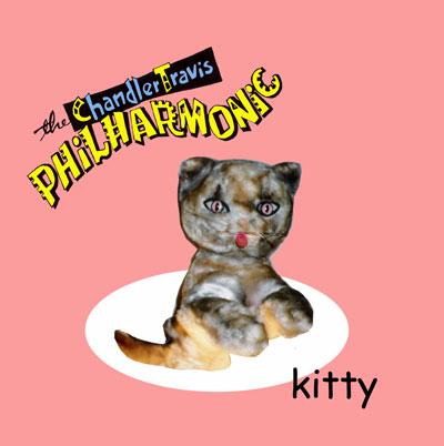 "Chandler Travis Philharmonic – Tarnation and Alastair Sim (a/k/a ""Kitty"")"